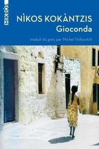 Gioconda - Nikos Kokantzis - Format PDF - 9782815906463 - 4,49 €