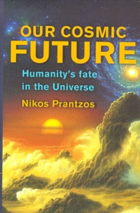 Our cosmic future. Humanitys fate in the Universe.pdf