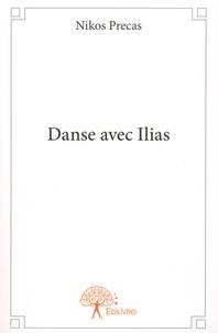 Nikos Precas - Danse avec Ilias.