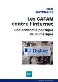 Les GAFAM contre linternet - Une économie politique du numérique.pdf