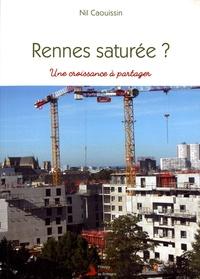 Nil Caouissin - Rennes saturée ? - Une croissance à partager.
