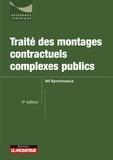 Nil Symchowicz - Traité des contrats contractuels complexes publics.