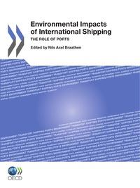 Nils Axel Braathen - Impacts environnementaux de la navigation - Le rôle des ports.