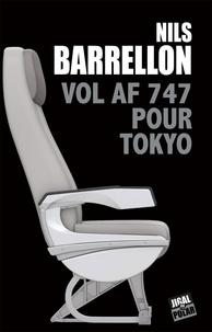 Nils Barrellon - Vol AF 747 pour Tokyo.