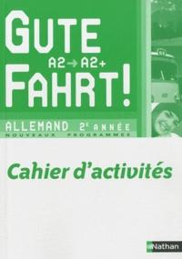 Allemand 2e année A2/A2+ Gute Fahrt! - Cahier dactivités.pdf