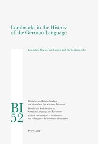 Nils Langer et Geraldine Horan - Landmarks in the History of the German Language.