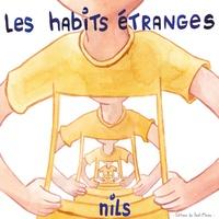 Nils - Les habits étranges.