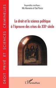 Nils Monnerie et Cloé Ponzo - Le droit et la science politique à l'épreuve des crises du XXIe siècle.