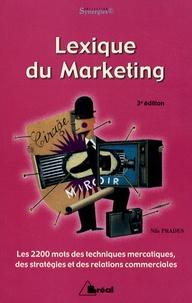 Lexique du marketing - Les 2200 mots des techniques mercatiques, des stratégies et des relations commerciales.pdf