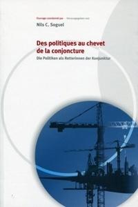 Nils Soguel - Des politiques au chevet de la conjoncture.