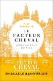 Nils Tavernier - Le Facteur Cheval - Jusqu'au bout du rêve....