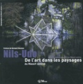 Nils-Udo - De l'art dans les paysages du Massif central.