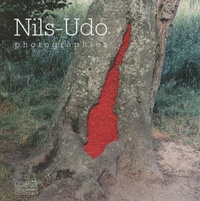 Nils-Udo et Chantal Colleu-Dumond - Nils-Udo - Photographies.