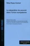 Nilsa Rojas-Hutinel - La séparation du pouvoir dans l'Union Européenne.