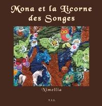 Nimellia - Mona et la licorne des songes.