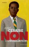 Nimrod - Aimé Césaire : Non à l'humiliation.