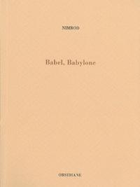 Nimrod - Babel, Babylone.