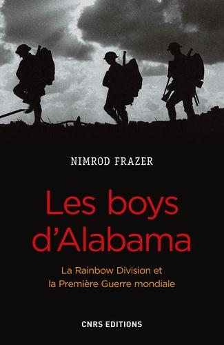 Les boys d'Alabama. La Rainbow Division et la Première Guerre Mondiale