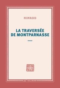 Nimrod - La traversée de Montparnasse.