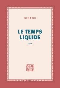 Nimrod - Le temps liquide.