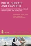 Nimrod Roger Tafotie Youmsi et André Prüm - Build, Operate and Transfer - Modalité de partenariat public-privé – Approche Law and Economics.