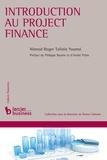 Nimrod Roger Tafotie Youmsi et Philippe Bourin - Introduction au project finance.
