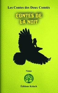 Nimu - Les Contes des Deux Comtés Tome 4 : Contes de la Nuit.