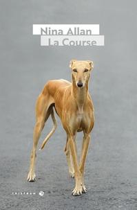 Nina Allan - La course.