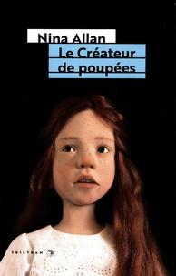 Nina Allan - Le créateur de poupées.