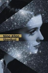 Nina Allan - Stardust - Légendes de Ruby Castle.