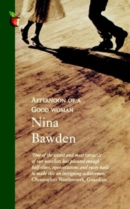 Nina Bawden - Afternoon Of A Good Woman.