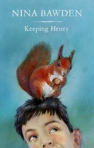 Nina Bawden et Alan Marks - Keeping Henry.