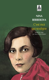 Nina Berberova - C'est moi qui souligne.
