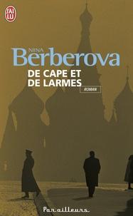 Nina Berberova - De cape et de larmes.
