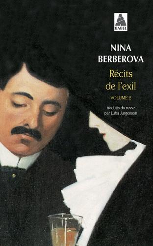 Récits de l'exil. Volume 2, De cape et de larmes ; Le Roseau révolté ; Le Mal noir