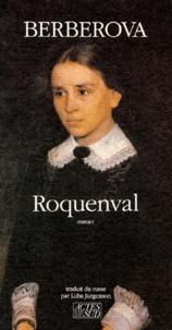 Nina Berberova - Roquenval - Chronique d'un château.
