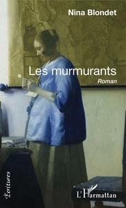 Nina Blondet - Les murmurants.
