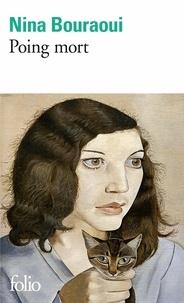Nina Bouraoui - .