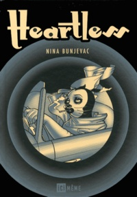 Nina Bunjevac - Heartless.