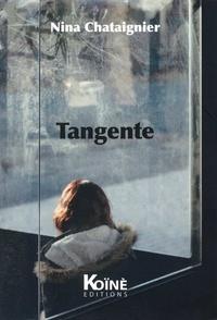 Nina Chataignier - Tangente.