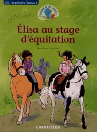 Nina Flores - Elisa au stage d'équitation.