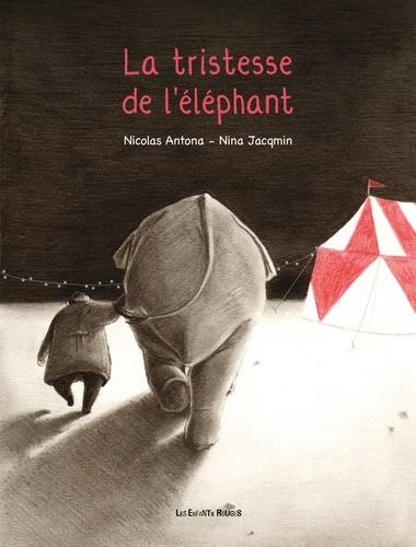 La tristesse de l'éléphant  édition revue et augmentée