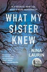 Nina Laurin - What My Sister Knew.