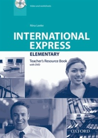 Nina Leeke - International Express Elementary - Teacher's Resource Book. 1 DVD