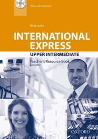 Nina Leeke - International Express Upper-intermediate - Teacher's Resource Book. 1 DVD