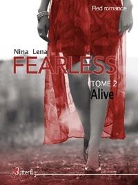 Nina Lena - Fearless Tome 2 : Alice.
