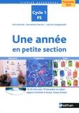 Nina Mérizek et Bernadette Martins - Une année en petite section - Programme 2015 Cycle 1 PS. 1 Cédérom
