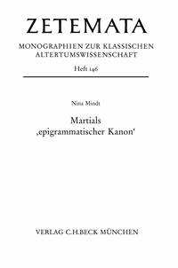 Nina Mindt - Martials 'epigrammatischer Kanon'.