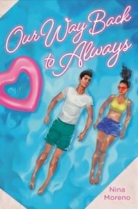 Nina Moreno - Our Way Back to Always.