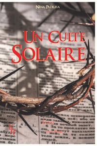 Nina Padilha - Un culte solaire.